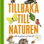 Bok boktips biblioteket Tillbaka till naturen